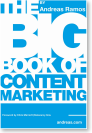 The Big Book of Content Marketing, by Andreas Ramos