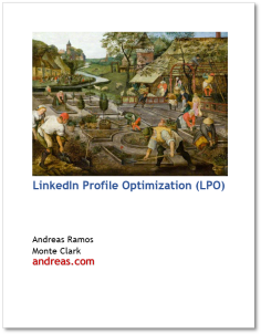 LinkedIn Profile Optimization (LPO) | By Andreas Ramos and Monte Clark